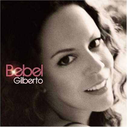 Bestselling Music (2006) - Bebel Gilberto by Bebel Gilberto