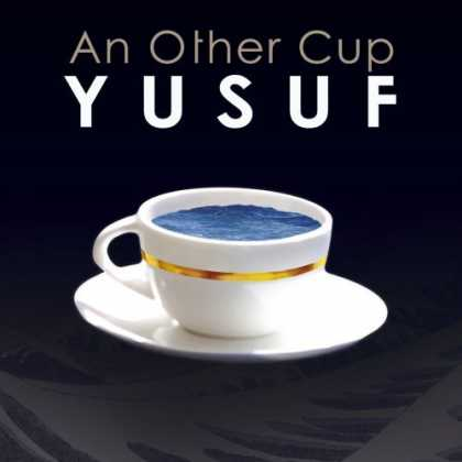Bestselling Music (2006) - An Other Cup by Yusuf