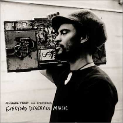 Bestselling Music (2006) - Everyone Deserves Music by Michael Franti & Spearhead
