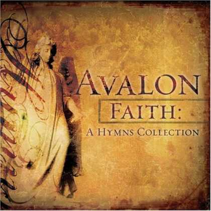 Bestselling Music (2006) - Faith: A Hymns Collection by Avalon