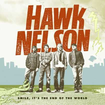 Bestselling Music (2006) - Smile, It's the End of the World by Hawk Nelson