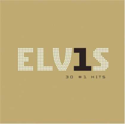 Bestselling Music (2006) - ELV1S 30 #1 Hits by Elvis Presley