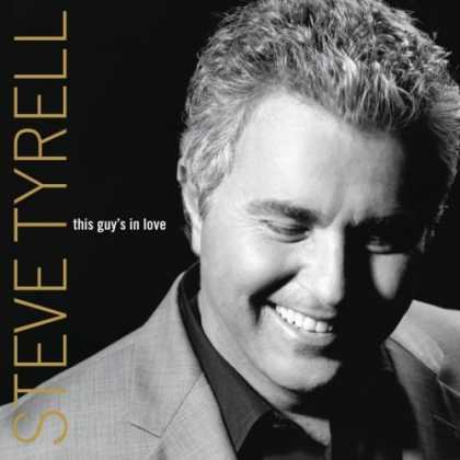 Bestselling Music (2006) - This Guy's in Love by Steve Tyrell