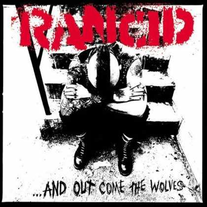 Bestselling Music (2006) - ...And Out Come The Wolves by Rancid