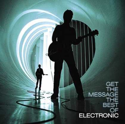 Bestselling Music (2006) - Get the Message: The Best of Electronic by Electronic