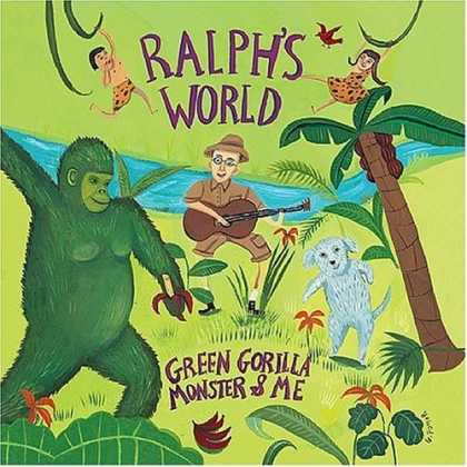 Bestselling Music (2006) - Green Gorilla, Monster & Me by Ralph's World