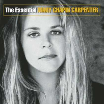 Bestselling Music (2006) - Essential Mary Chapin Carpenter by Mary Chapin Carpenter