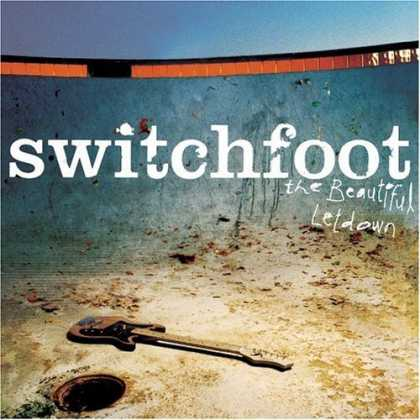 Bestselling Music (2006) - The Beautiful Letdown by Switchfoot