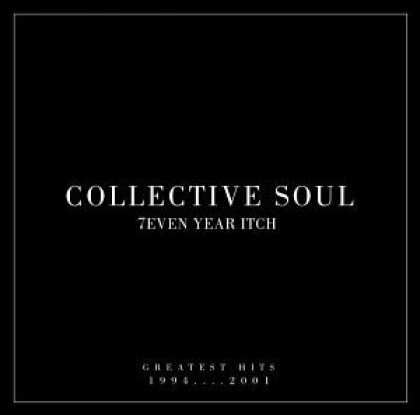 Bestselling Music (2006) - 7even Year Itch: Collective Soul Greatest Hits 1994-2001 by Collective Soul
