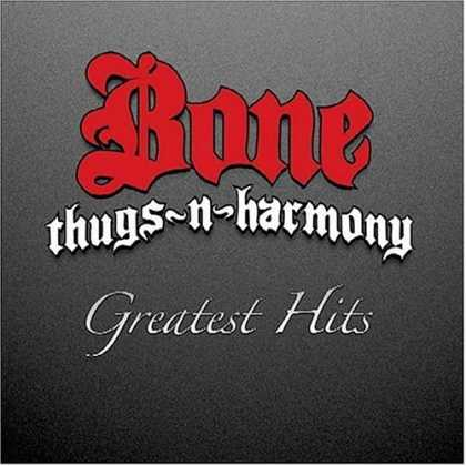 Bestselling Music (2006) - Greatest Hits by Bone Thugs-N-Harmony