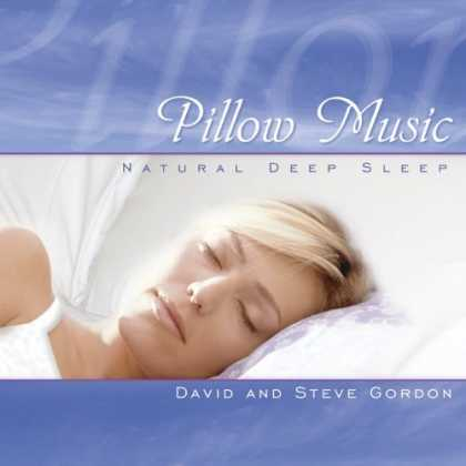 Bestselling Music (2006) - Pillow Music - Natural Deep Sleep by David and Steve Gordon
