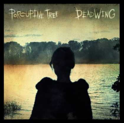 Bestselling Music (2006) - Deadwing by Porcupine Tree