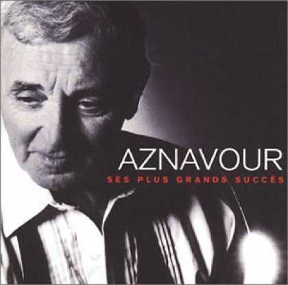 Bestselling Music (2006) - Aznavour: Ses Plus Grands Succes by Charles Aznavour