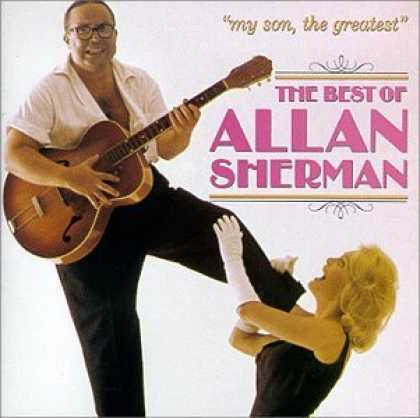 Bestselling Music (2006) - My Son, The Greatest: The Best Of Allan Sherman by Allan Sherman