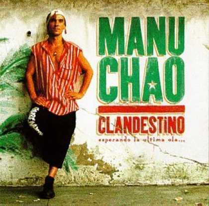 Bestselling Music (2006) - Clandestino by Manu Chao