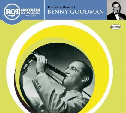 Bestselling Music (2006) - The Very Best of Benny Goodman by Benny Goodman