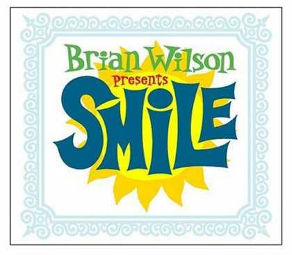 Bestselling Music (2006) - SMiLE by Brian Wilson