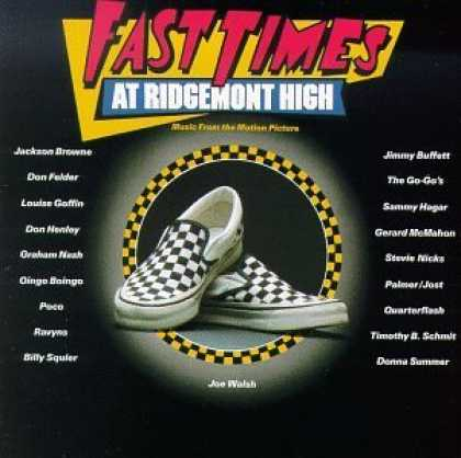 Bestselling Music (2006) - Fast Times At Ridgemont High: Music From The Motion Picture by Various Artists
