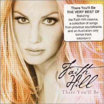 Bestselling Music (2006) - There You'll Be: The Best of Faith Hill by Faith Hill