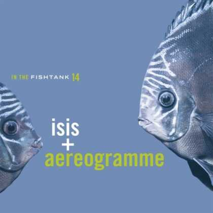 Bestselling Music (2006) - In the Fishtank, Vol. 14: Isis & Aereogramme by Isis & Aereogramme