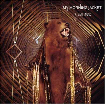Bestselling Music (2006) - It Still Moves by My Morning Jacket