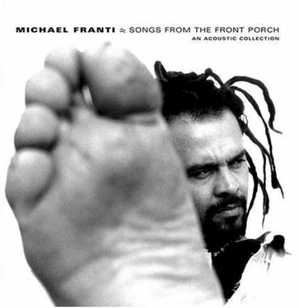 Bestselling Music (2006) - Songs From the Front Porch: An Acoustic Collection by Michael Franti