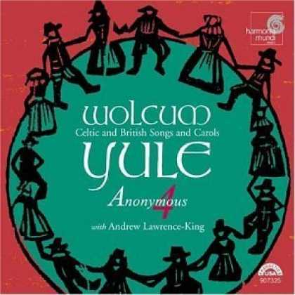 Bestselling Music (2006) - Wolcum Yule: Celtic and British Songs and Carols - Anonymous 4 with Andrew Lawre