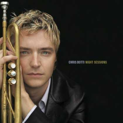 Bestselling Music (2006) - Night Sessions by Chris Botti