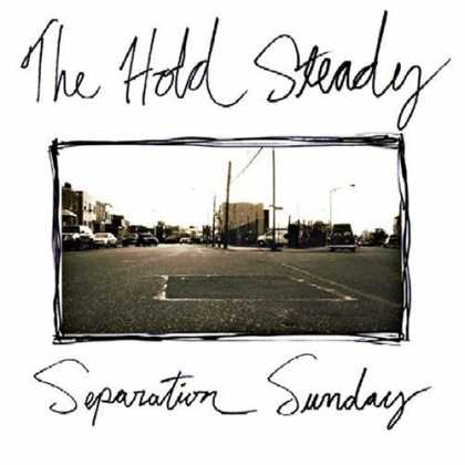 Bestselling Music (2006) - Separation Sunday by The Hold Steady
