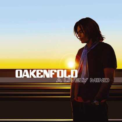 Bestselling Music (2006) - A Lively Mind by Paul Oakenfold