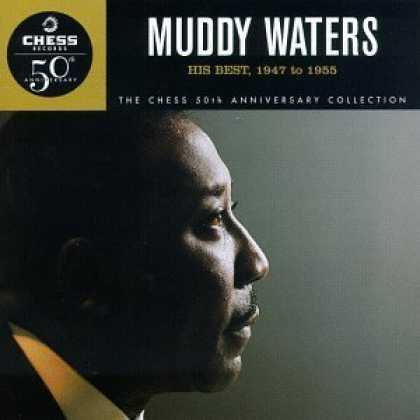 Bestselling Music (2006) - His Best: 1947 to 1955 by Muddy Waters