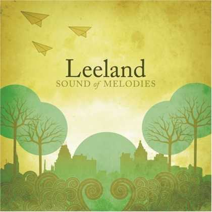 Bestselling Music (2006) - Sound of Melodies by Leeland