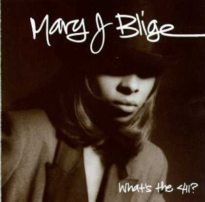 Bestselling Music (2006) - What's the 411? by Mary J. Blige