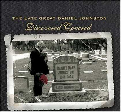 Bestselling Music (2006) - Late Great Daniel Johnston: Discovered Covered by Various Artists