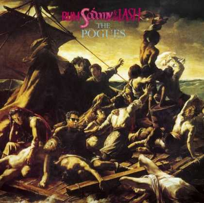 Bestselling Music (2006) - Rum Sodomy & the Lash by The Pogues