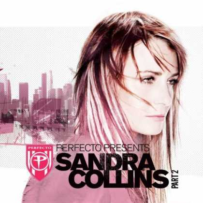 Bestselling Music (2006) - Perfecto Presents: Sandra Collins Part 2 by Sandra Collins