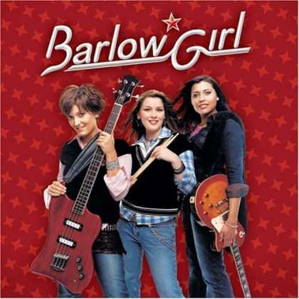 Bestselling Music (2006) - Barlow Girl by BarlowGirl