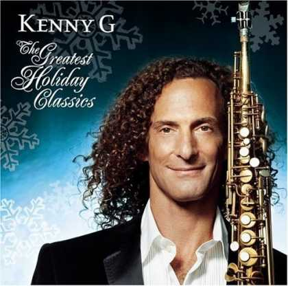 Bestselling Music (2006) - The Greatest Holiday Classics by Kenny G.