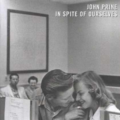 Bestselling Music (2006) - In Spite Of Ourselves by John Prine
