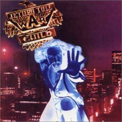 Bestselling Music (2006) - Warchild by Jethro Tull