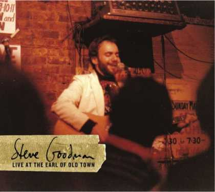 Bestselling Music (2006) - Live at the Earl of Old Town by Steve Goodman