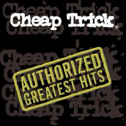 Bestselling Music (2006) - Cheap Trick - Authorized Greatest Hits by Cheap Trick