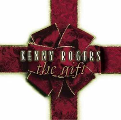 Bestselling Music (2006) - The Gift by Kenny Rogers