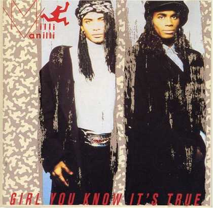 Bestselling Music (2006) - Girl You Know It's True by Milli Vanilli