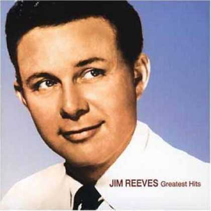 Bestselling Music (2006) - Jim Reeves - Greatest Hits [2001] by Jim Reeves