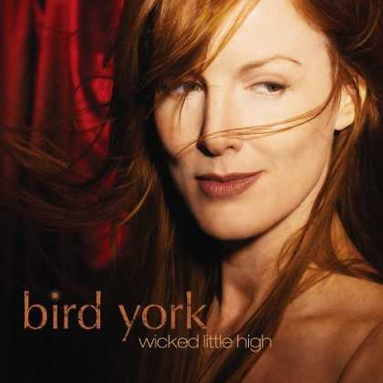 Bestselling Music (2006) - Wicked Little High by Bird York