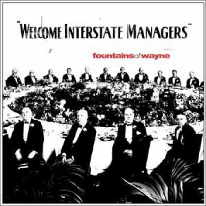 Bestselling Music (2006) - Welcome Interstate Managers by Fountains of Wayne