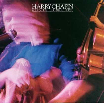 Bestselling Music (2006) - Greatest Stories Live by Harry Chapin