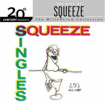 Bestselling Music (2006) - Singles 45's and Under by Squeeze