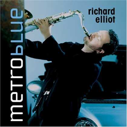 Bestselling Music (2006) - Metro Blue by Richard Elliot